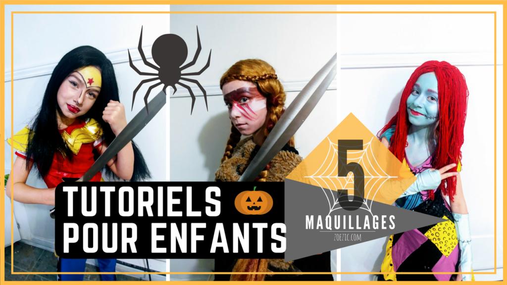 5 Tutoriels maquillages d'halloween pour enfants!