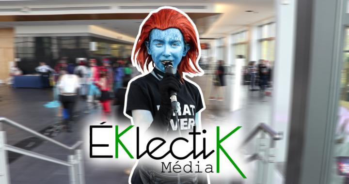 Voxpop Éklectik : Comiccon de Québec 2018 p.2