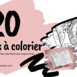 20 dessins à colorier mettant en vedette des femmes inspirantes